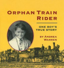 Orphan Train Rider av Andrea Warren (Innbundet)