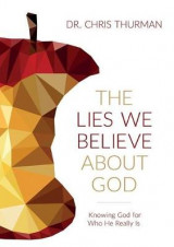 Omslag - The Lies We Believe about God