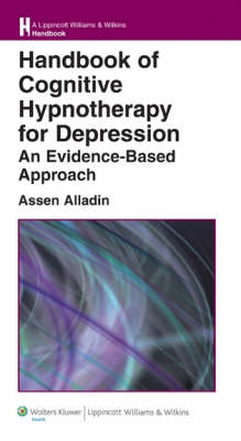 Handbook of Cognitive Hypnotherapy for Depression av Assen Alladin (Heftet)
