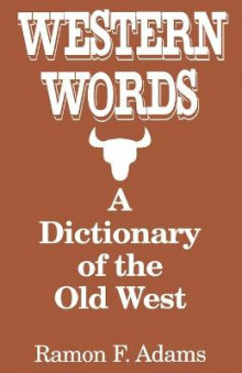 Western Words av Ramon F. Adams (Heftet)