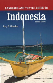 Language & Travel Guide to Indonesia av Gary Chandler (Heftet)
