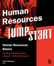 Human Resources JumpStart av Anne M. Bogardus og SPHR (Heftet)