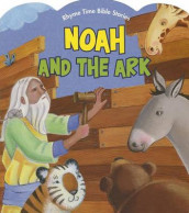 Noah and the Ark av Diane Stortz og Connie Morgan Wade (Kartonert)