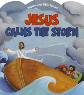 Jesus Calms the Storm av Diane Stortz og Connie Morgan Wade (Kartonert)