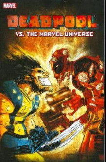 Deadpool Vs. the Marvel Universe: Alone Again, Naturally Vol. 8 (Heftet)