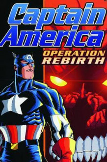 Captain America: Operation Rebirth (Heftet)