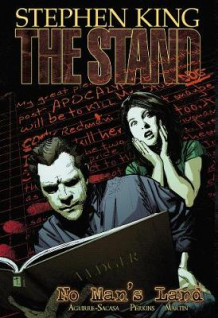 The Stand - Volume 5: No Man's Land av Roberto Aguirre-Sacasa, Stephen King og Mike Perkins (Heftet)