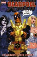 Deadpool: X Marks the Spot Vol. 3 (Heftet)