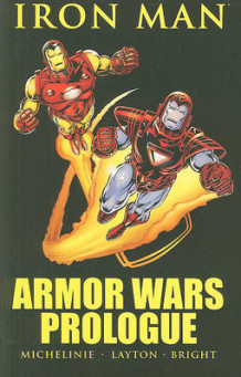 Iron Man: Armor Wars Prologue: Armor Wars Prologue av Bob Layton (Heftet)