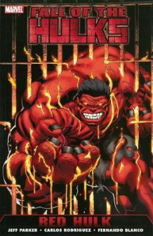 Hulk: Red Hulk Volume 1 (Heftet)
