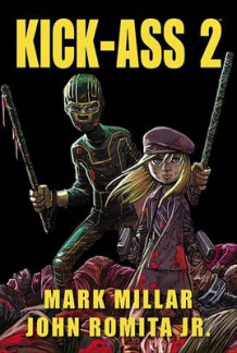 Kick-ass 2 av Mark Millar (Innbundet)