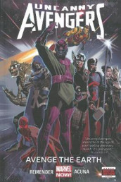 Uncanny Avengers Volume 4: Avenge The Earth (marvel Now) av Rick Remender (Innbundet)