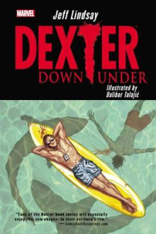 Dexter Down Under av Jeff Lindsay (Heftet)