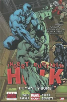 Indestructible Hulk: Humanity Bomb (Marvel Now) Volume 4 av Mark Waid (Innbundet)