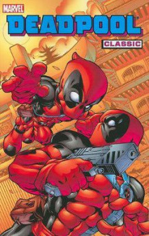Deadpool Classic Volume 5 av Joe Kelly (Heftet)