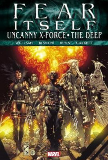 Fear Itself: Uncanny X-Force/the Deep av Rob Williams og Cullen Bunn (Heftet)