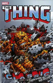 Thing Classic - Vol. 2 av John Byrne, Mike Carlin og Bob Harras (Heftet)