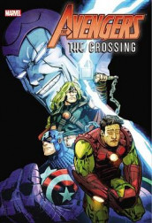 Avengers: The Crossing av Dan Abnett, Bob Harras og Terry Kavanagh (Innbundet)