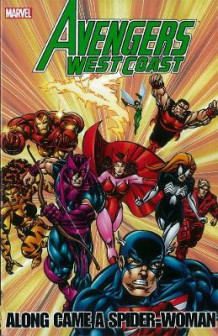 Avengers - West Coast Avengers: Along Came A Spider-woman av Roy Thomas, Fabian Nicieza og Danny Fingeroth (Heftet)