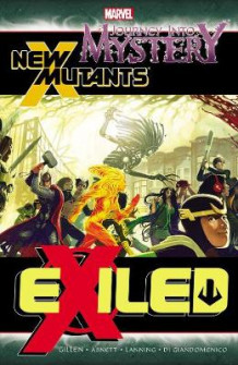 Journey Into Mystery/new Mutants: Exiled av Dan Abnett, Andy Lanning og Carmine Di Giandomenico (Heftet)