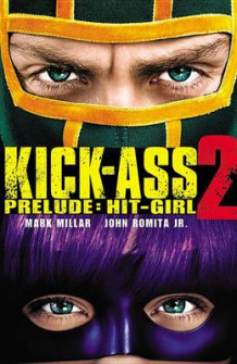 Kick-Ass 2 Prelude (Heftet)