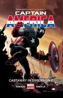Captain America Volume 1: Castaway In Dimension Z Book 1 (marvel Now) av Rick Remender (Heftet)