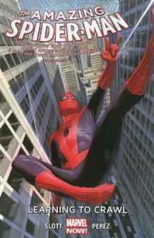 Amazing Spider-Man: Learning to Crawl Volume 1.1 av Dan Slott (Heftet)