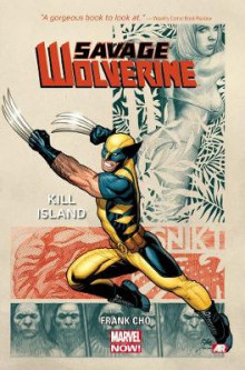 Savage Wolverine: Kill Island (Marvel Now) Volume 1 av Frank Cho (Heftet)