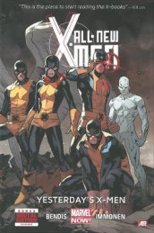 All-new X-men - Volume 1: Yesterday's X-men (marvel Now) av Brian M Bendis (Innbundet)