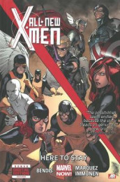 All-new X-men - Volume 2: Here To Stay (marvel Now) av Brian M Bendis (Innbundet)