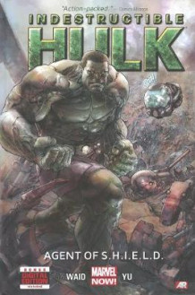 Indestructible Hulk Volume 1: Agent Of S.h.i.e.l.d. (marvel Now) av Mark Waid (Innbundet)