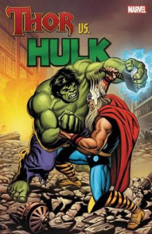 Thor Vs. Hulk av Stan Lee og Roy Thomas (Heftet)