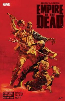 George Romero's Empire Of The Dead av George Romero (Innbundet)