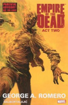 George Romero's Empire Of The Dead: Act Two av George Romero (Heftet)