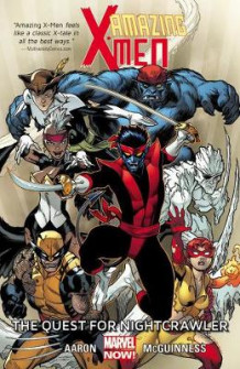 Amazing X-Men Volume 1: The Quest for Nightcrawler av Jason Aaron (Heftet)