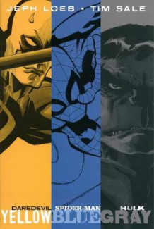 Jeph Loeb & Tim Sale: Yellow, Blue and Gray av Jeph Loeb (Innbundet)