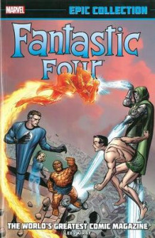 Fantastic Four Epic Collection: the World's Greatest Comic Magazine av Stan Lee (Heftet)