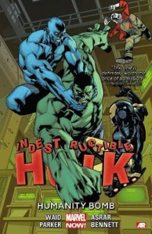 Indestructible Hulk Volume 4: Humanity Bomb (marvel Now) av Mark Waid og Jeff Parker (Heftet)