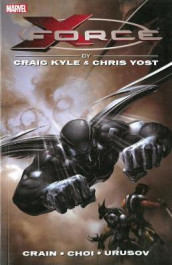 X-force By Craig Kyle & Chris Yost: The Complete Collection Volume 1 av Charlie Huston, Craig Kyle og Chris Yost (Heftet)