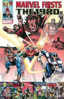 Marvel Firsts: The 1980s Volume 3 av Doug Murray, Jo Duffy og Al Milgrom (Heftet)