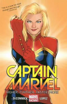 Captain Marvel Volume 1: Higher, Further, Faster, More av Kelly Sue DeConnick (Heftet)