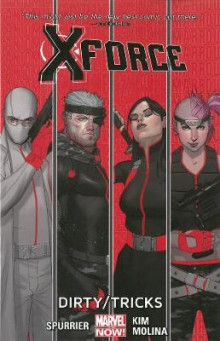 X-Force Volume 1: Dirty Tricks av Si Spurrier (Heftet)