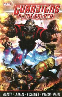 Guardians of the Galaxy: Complete Collection Volume 1 av Dan Abnett og Andy Lanning (Heftet)