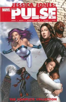 Jessica Jones - The Pulse: The Complete Collection av Brian Michael Bendis (Heftet)