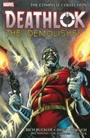 Deathlok The Demolisher: The Complete Collection av Bill Mantlo og Doug Moench (Heftet)