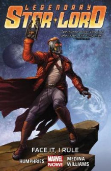Legendary Star-Lord: Face it, I Rule Volume 1 av Sam Humphries (Heftet)