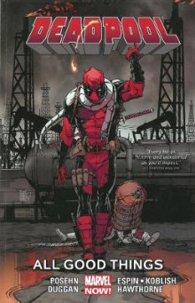 Deadpool: All Good Things... Volume 8 av Brian Posehn og Gerry Duggan (Heftet)