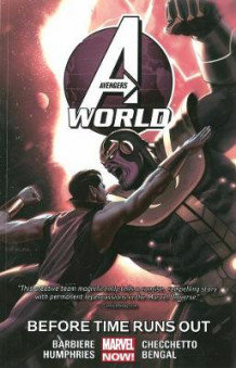 Avengers World Volume 4: Before Times Runs Out av Frank J. Barbiere (Heftet)