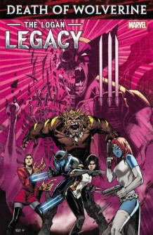 Death Of Wolverine: The Logan Legacy av Charles Soule (Heftet)