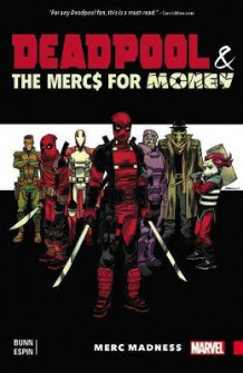 Deadpool & the Mercs for Money av Cullen Bunn (Heftet)